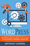WordPress: WordPress Beginner's Step-...