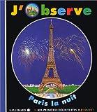"""Afficher """"J'observe Paris la nuit"""""""