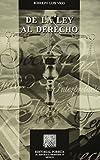img - for DE LA LEY AL DERECHO book / textbook / text book