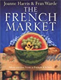 The French Market (0385608233) by Joanne Harris