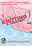 Image of Art Of Knitting/Crochet 2 (Leisure Arts #107455)
