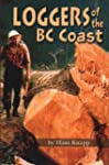 Loggers of the BC Coast