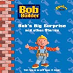 """Bob the Builder"": Bob's Big Surprise..."