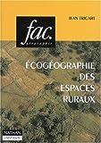 echange, troc Jean Tricart - Ecogéographie des espaces ruraux
