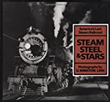 Steam, Steel & Stars: Americas Last Steam Railroad