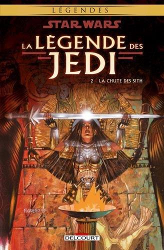 Star Wars, La légende des Jedi, Tome 2 : La chute des Sith