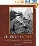 Churchill Style: The Art of Being Win...