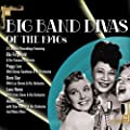 Big Band Divas Of The 1940s