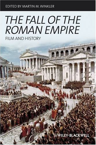 The Fall of the Roman Empire: Film and History