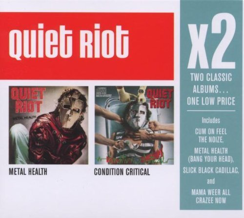 X2:Metal Health/Condition Critical by Quiet Riot (2008-05-13)