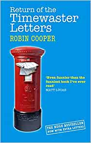 Return Of The Timewaster Letters Robin Cooper