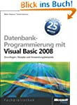 Datenbankprogrammierung mit Visual Ba...