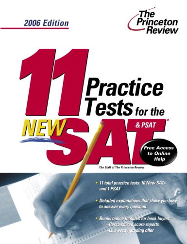 11 Practice Tests for the New SAT and PSAT, 2006 Edition (College Test Prep)