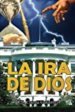 img - for La Ira de Dios (Spanish Edition) book / textbook / text book