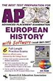 AP European History w/ CD-ROM (REA) - The Best Test Prep for the AP Exam (Advanced Placement (AP) Test Preparation) (0878913300) by Campbell, M. W.