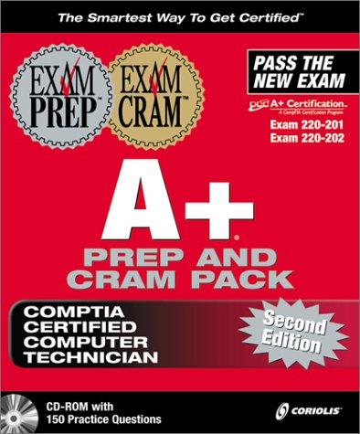 A+ Exam Prep and Exam Cram Pack with CDROM