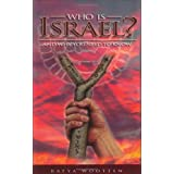 Who Is Israel? And Why You Need to Know ~ Batya Wootten