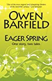 Eager Spring (0955958202) by Barfield, Owen