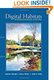 Digital Habitats: Stewarding Technology for Communities