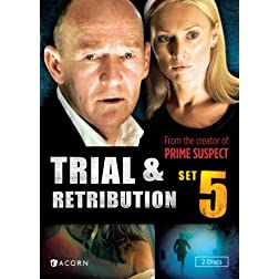 Trial & Retribution Set 5