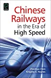img - for Chinese Railways in the Era of High Speed book / textbook / text book