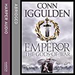 Emperor: The Gods of War | Conn Iggulden