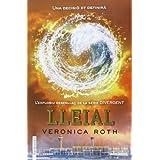 Divergent 3: LLeial (FICCIÓ)