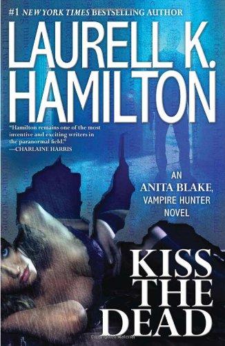 Image of Kiss the Dead (Anita Blake, Vampire Hunter)