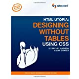 HTML Utopia: Designing Without Tables Using CSS ~ Rachel Andrew