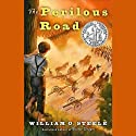 The Perilous Road (       UNABRIDGED) by William O. Steele Narrated by Ramon De Ocampo