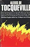 img - for Recollections by Alexis de Tocqueville (1970-08-05) book / textbook / text book