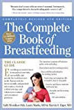 img - for The Complete Book of Breastfeeding, 4th edition: The Classic Guide book / textbook / text book
