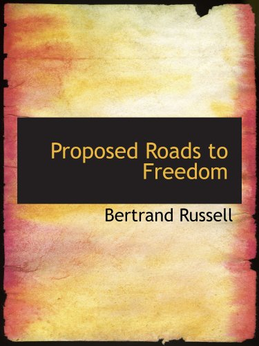 Proposé Roads to Freedom : Socialism ; Syndicalisme et anarchisme