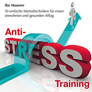 Anti-Stress-Training Hörbuch