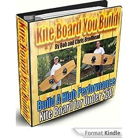 Kite Board You Build (English Edition)