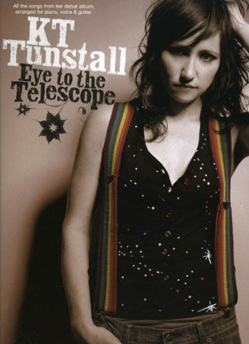 KT Tunstall: Eye to the Telescope: Eye to the Telescope for Piano, Voice and Guitar (Pvg)
