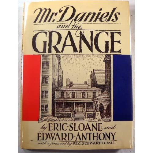 Mr. Daniels and the Grange,: Eric. Sloane: 9780308700789: