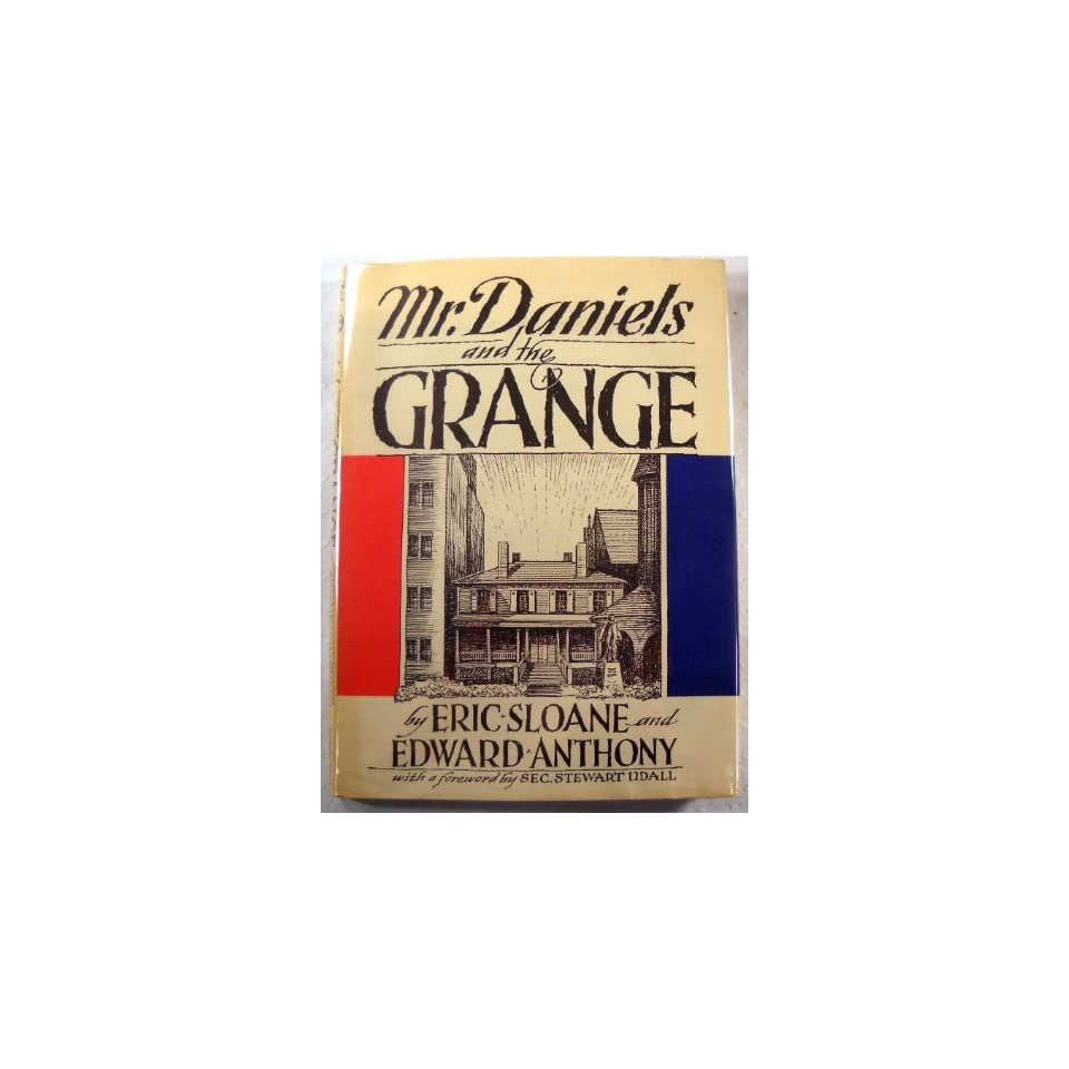 Mr. Daniels and the Grange, Eric. Sloane 9780308700789