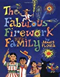 Fabulous Firework Family, The