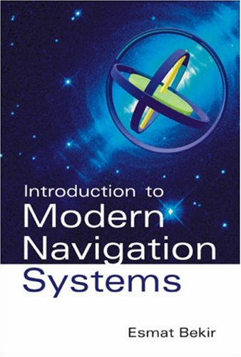 Introduction To Modern Navigation Systems