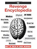 The Revenge Encyclopedia (087364851X) by Paladin Press