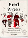img - for Pied Piper: Musical Activities to Develop Basic Skills book / textbook / text book
