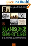 Islamischer Fundamentalismus: Von der...