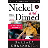 Nickel and Dimed: On (Not) Getting By in America ~ Barbara Ehrenreich