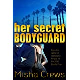 Her Secret Bodyguardby Misha Crews