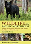 Wildlife of the Pacific Northwest: Tr...