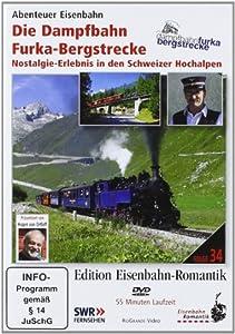 Edition Eisenbahn-Romantik: Die Dampfbahn Furka-Bergstrecke