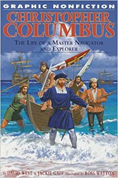 Christopher Columbus: The Life of a Master Navigator and Explorer