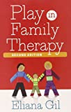 img - for Play in Family Therapy, Second Edition book / textbook / text book