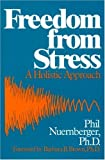 img - for Freedom from Stress: A Holistic Approach by Phil Nuernberger (2007) Paperback book / textbook / text book